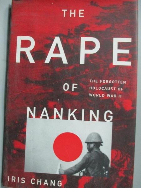 【書寶二手書T2/歷史_YDU】The Rape of Nanking: The Forgotten Holocaust