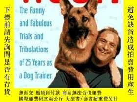 二手書博民逛書店Woof!:罕見The Funny and Fabulous Trials and Tribulations of