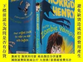 二手書博民逛書店horrid罕見Henry and the zombie vampire 可怕的亨利和僵屍吸血鬼Y200392