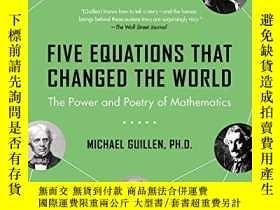 二手書博民逛書店Five罕見Equations That Changed The WorldY364682 Michael G
