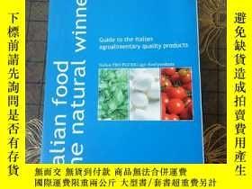 二手書博民逛書店Italian罕見Food The Natural Winner: Guide to the Italian Ag