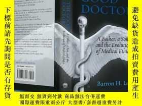 二手書博民逛書店The罕見Good Doctor: A Father, a So