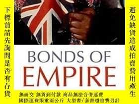 二手書博民逛書店Bonds罕見Of Empire: West Indians A