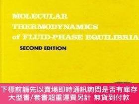 二手書博民逛書店Molecular罕見Thermodynamics of Fluid-Phase Equilibria (2nd