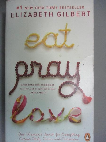 【書寶二手書T6/原文小說_IHL】Eat, Pray, Love_ELIZABETH GILBERT
