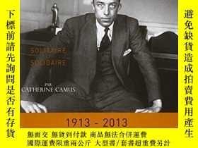 二手書博民逛書店Albert罕見Camus Solitaire Et SolidaireY364682 Catherine C