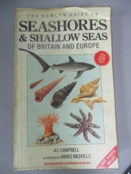 【書寶二手書T5/動植物_IMV】Seashores & Shallow Seas of Britain and