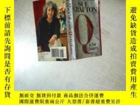 二手書博民逛書店SUE罕見GRAFTON Q IS FOR QUARRY 蘇·格拉夫頓Q代表采石場 32開 08Y261116
