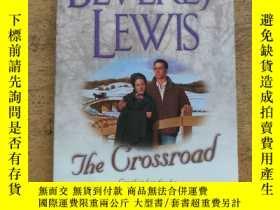 二手書博民逛書店THE罕見CROSSROAD:Can their love dissolve the barrier betwee