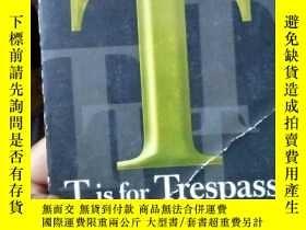 二手書博民逛書店T罕見Is for TrespassY15389 Sue Gra