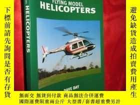 二手書博民逛書店Flying罕見Model Helicopters 【詳見圖】Y
