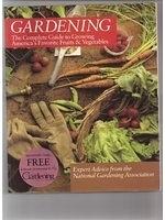 二手書《Gardening: The Complete Guide to Growing America s Favorite Fruits & Vegetables》 R2Y ISBN:0201108550
