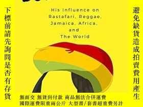二手書博民逛書店Bob罕見Marley: His Influence on Rastafari, Reggae, Jamaica,
