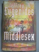 【書寶二手書T2/原文小說_YDS】Middlesex: A Novel_EUGENIDES, JEFFREY