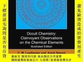 二手書博民逛書店Occult罕見ChemistryY256260 C. W. Leadbeater Dodo Press 出