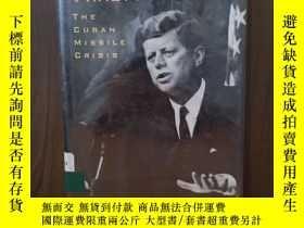 二手書博民逛書店Thirteen罕見Days Ninety Miles The Cuban Missile CrisisY12