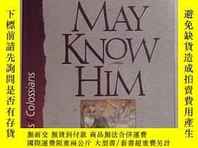 二手書博民逛書店That罕見I May Know Him: Philippian