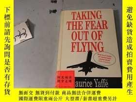 二手書博民逛書店TAKING罕見THE FEAR OUT OF FLYING 英