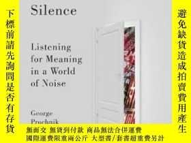 二手書博民逛書店In罕見Pursuit Of SilenceY255562 George Prochnik Doubleday