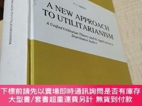 二手書博民逛書店【英文原版】A罕見New Approach to Utilitarianism: A Unified Utilit