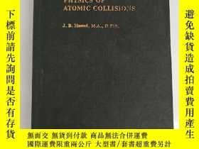 二手書博民逛書店physics罕見of atomic collisions (H