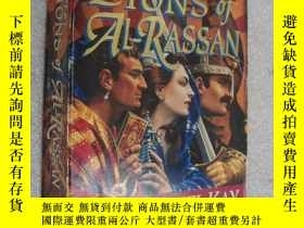 二手書博民逛書店The罕見Lions of Al-RassanY146810 G