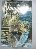 【書寶二手書T5/原文小說_CAH】The Smugglers_Lawrence, Iain