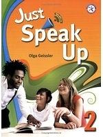 二手書博民逛書店 《Just Speak Up 2 (with Audio CD)》 R2Y ISBN:9781599664170│OlgaGeissler