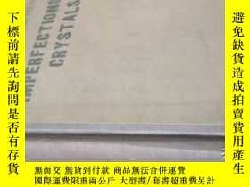 二手書博民逛書店IMPERFECTIONS罕見IN CRYSTALS晶體中的欠完