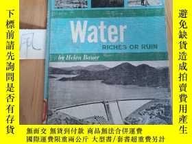 二手書博民逛書店Water罕見RICHES OR RUINY15335