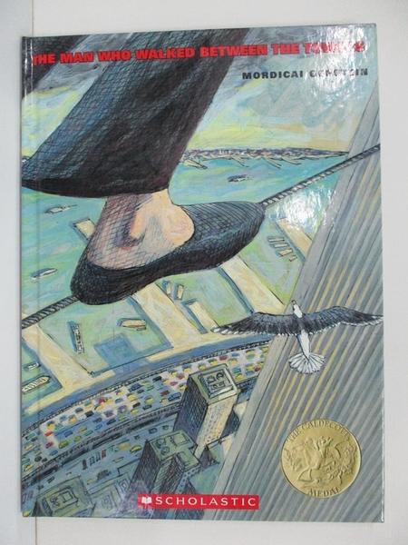 【書寶二手書T1/兒童文學_D16】The Man Who Walked Between the Towers_Mordicai Gerstein
