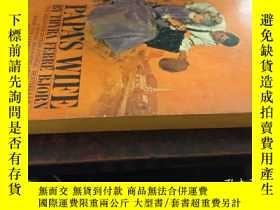 二手書博民逛書店PAPA S罕見WIFE (爸爸的妻子,36開英文原版)Y101
