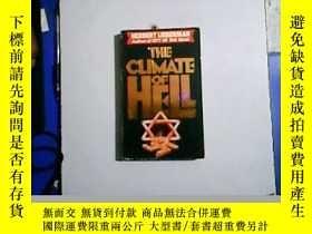 二手書博民逛書店THE罕見CLIMATE OF HELL【編號:W 2】Y633