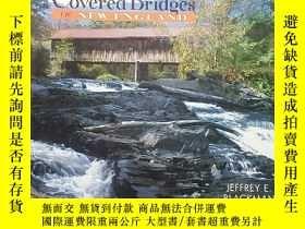 二手書博民逛書店Covered罕見bridges of new EnglandY267761 Jeffrey Countrym