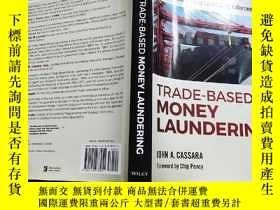 二手書博民逛書店TRADE—BASED罕見MONEY LAUNDERINGY410278