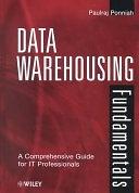 二手書《Data Warehousing Fundamentals: A Comprehensive Guide for IT Professionals》 R2Y ISBN:0471412546