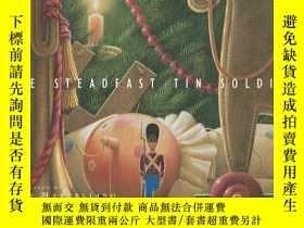 二手書博民逛書店The罕見Steadfast Tin SoldierY19139