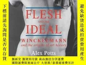 二手書博民逛書店Flesh罕見And The IdealY364682 Potts, Alex Yale Univ Pr 出