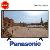 Panasonic 國際牌 TH-55GX600W 55吋 六原色 4K 智慧聯網 電視 公司貨 送北區桌裝 55GX600