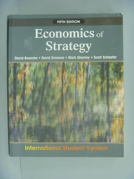 【書寶二手書T7/大學商學_XCA】Economics of Strategy5/e_Besanko, David