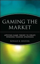 二手書《Gaming the Market: Applying Game Theory to Create Winning Trading Strategies》 R2Y ISBN:0471168130
