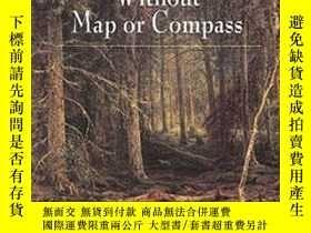 二手書博民逛書店Finding罕見Your Way Without Map or Compass-不用地圖或指南針就能找到你的路奇