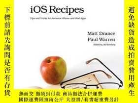 二手書博民逛書店Ios罕見RecipesY364682 Matt Drance Pragmatic Bookshelf 出版