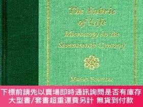 二手書博民逛書店The罕見Fabric Of LifeY255174 Ms. Marian Fournier The John