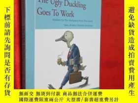 二手書博民逛書店The罕見Ugly Duckling Goes To Work: