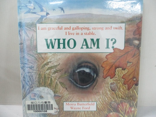 【書寶二手書T9/少年童書_IEC】Who am I?Graceful and Galloping_Moira Butterfield