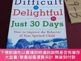 二手書博民逛書店from罕見difficult to delightful in just 30daysY237539 Jac