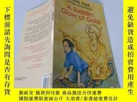 二手書博民逛書店A罕見Sudden Glow of Gold:一道突如其來的金光Y200392