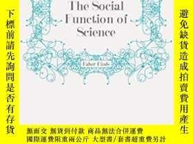 二手書博民逛書店The罕見Social Function Of ScienceY256260 J. D. Bernal Fab