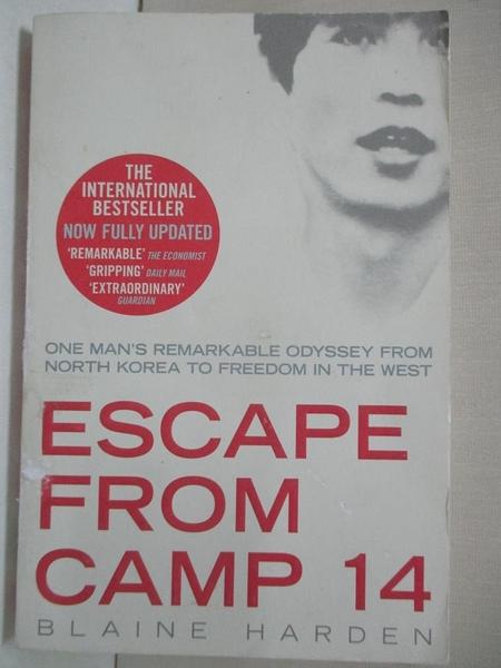 【書寶二手書T9/原文小說_HHZ】Escape from Camp 14_Blaine Harden